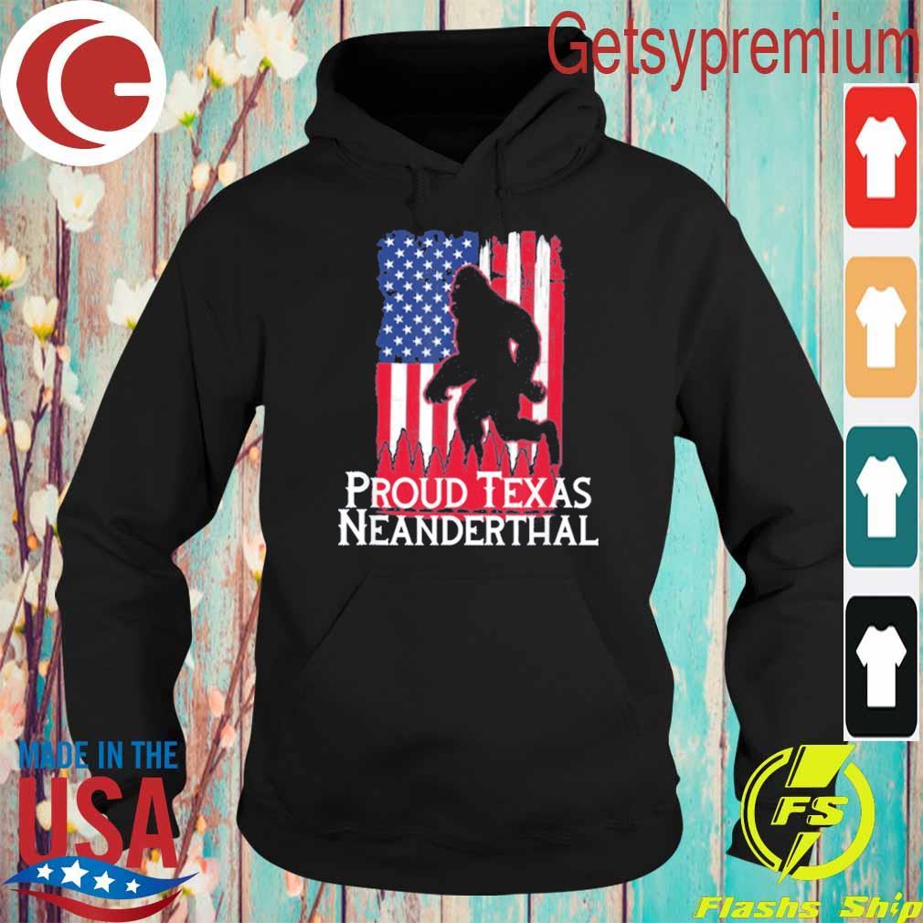 Proud Texas American Neanderthal US Flag T-Shirt Hoodie