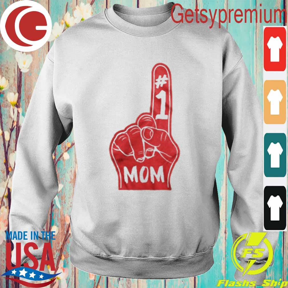 #1 Mom Number One Mother Mommy Foam Finger Red Mother's Day Am My T-Shirt Sweatshirt