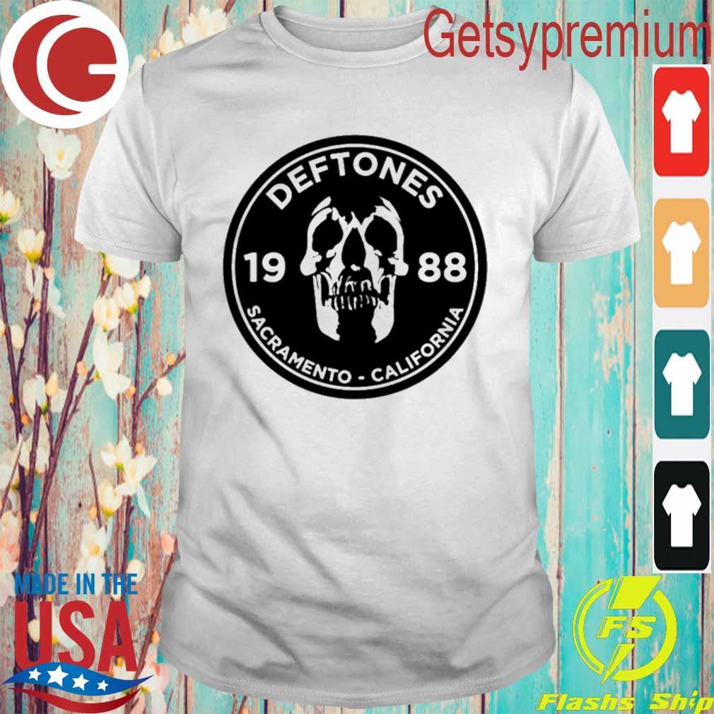 Official Deftones 1988 Sacramento California shirt