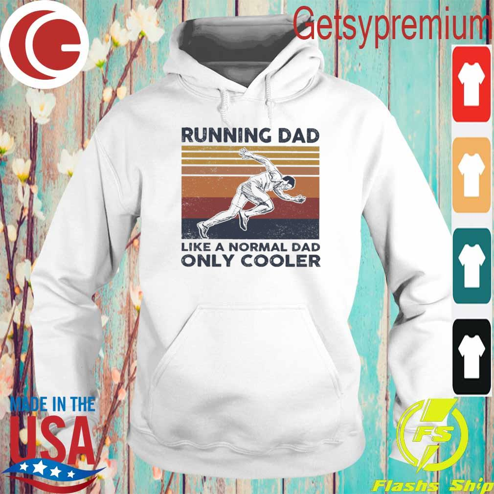 Official Running Dad like a normal Dad only Cooler vintage s Hoodie
