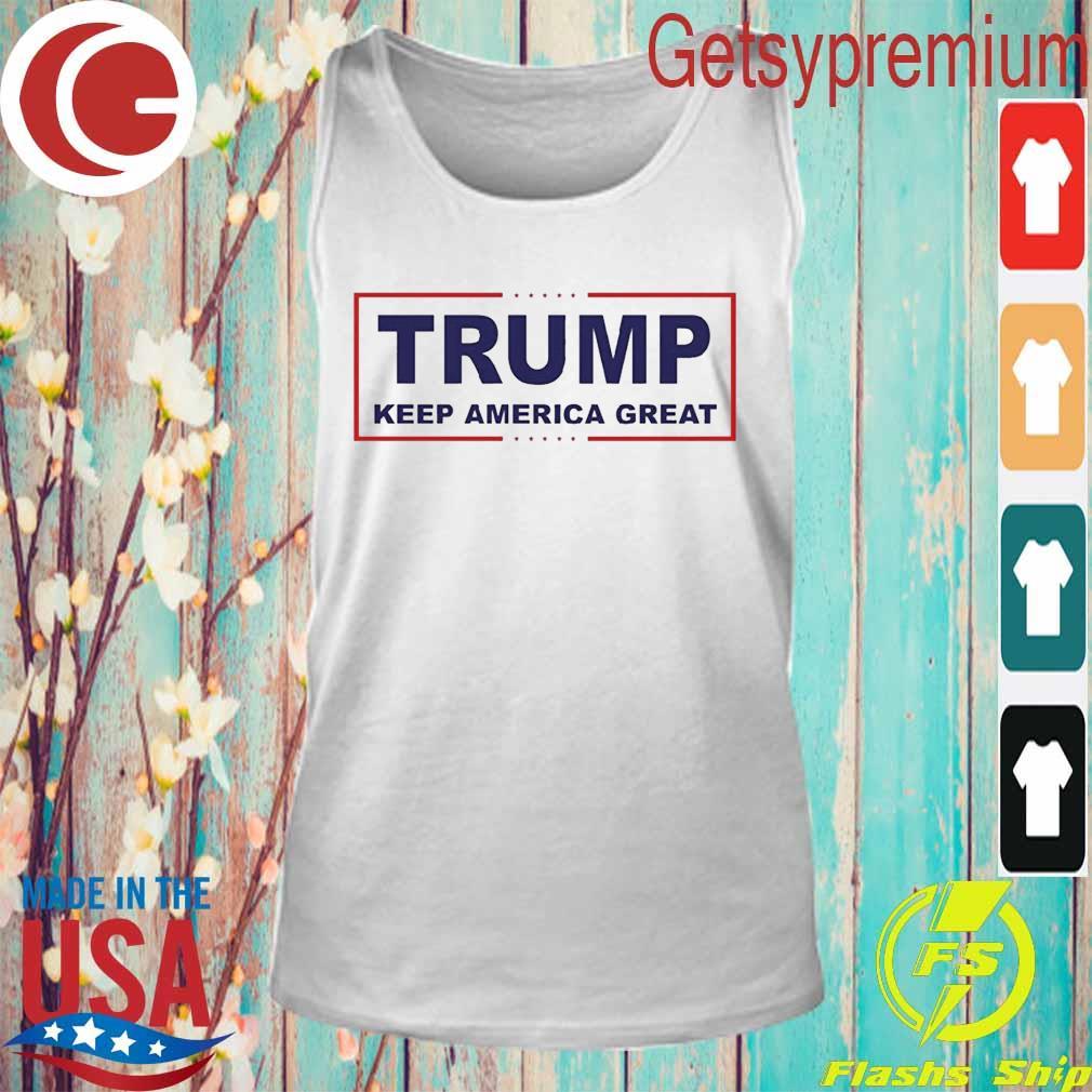 Official Trump Keep America Great T-Shirt Tank Top
