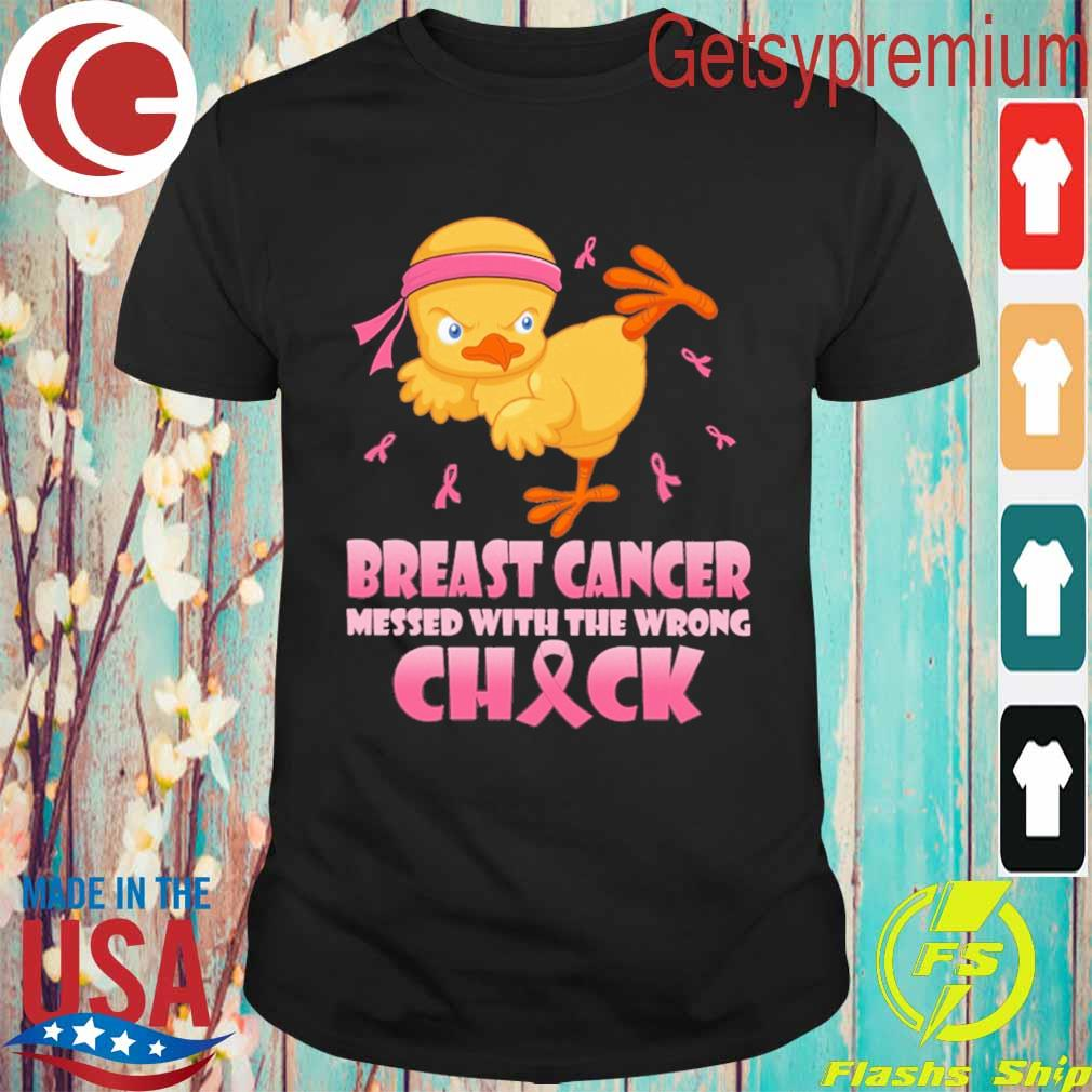 Official Chicken Breast cancer messed with the wrong Check pink shirt