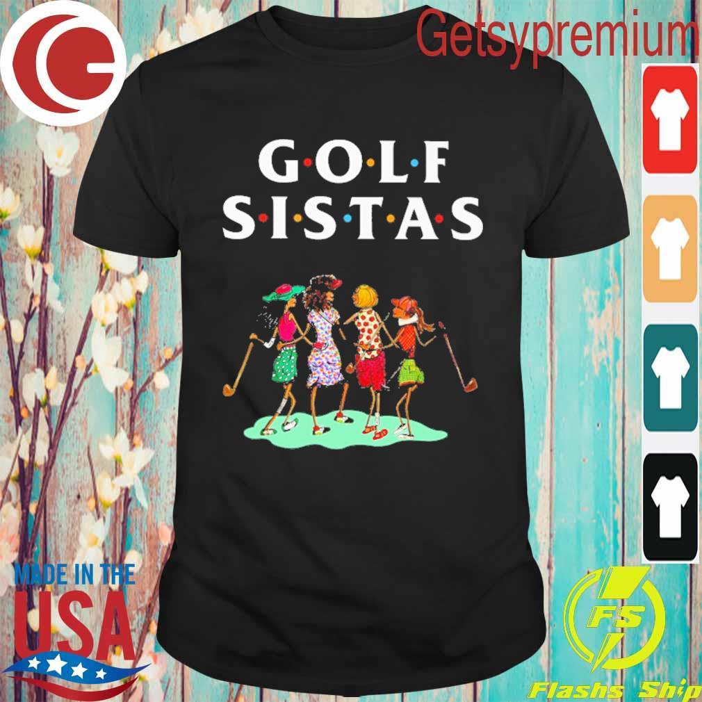 Official Golf Sistas Womens shirt
