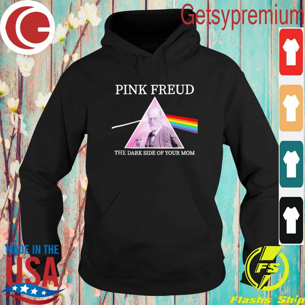 Official LGBT Pink Freud the Dark side of your Mom s Hoodie