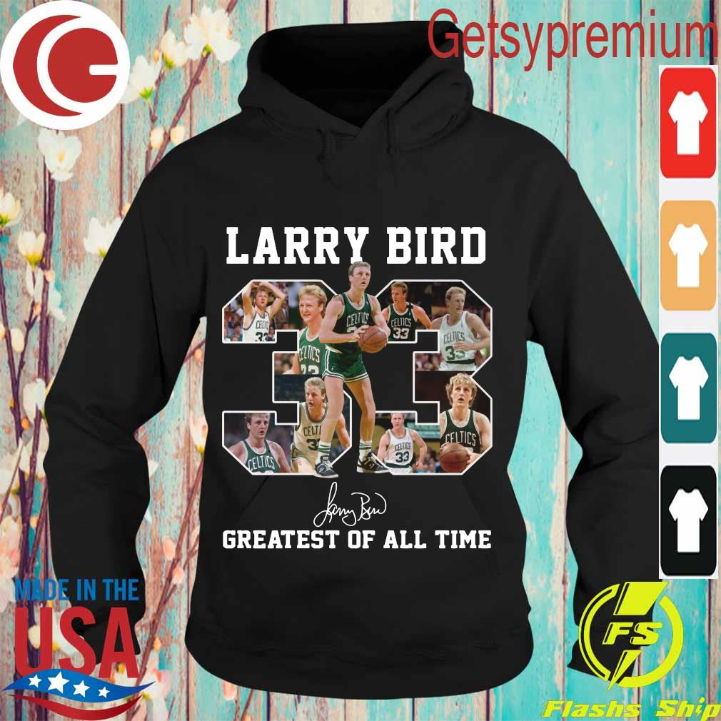 33 Larry Bird Greatest of all time signature s Hoodie