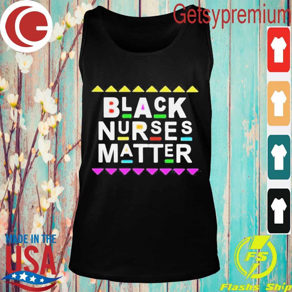 Black Nurses Matter Shirt Tank top