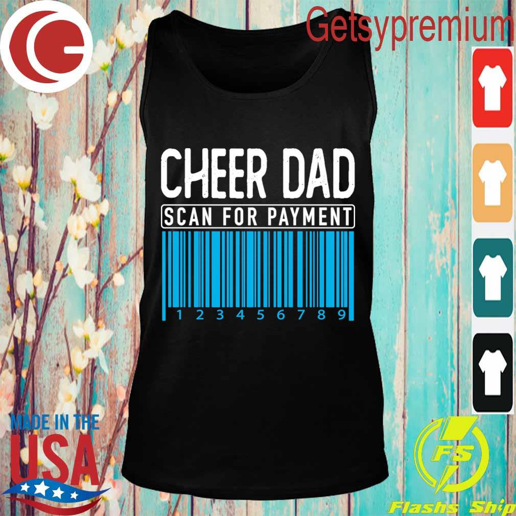 Cheer Dad scan for payment s Tank top