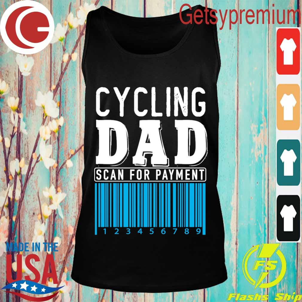 Cycling Dad scan for payment s Tank top