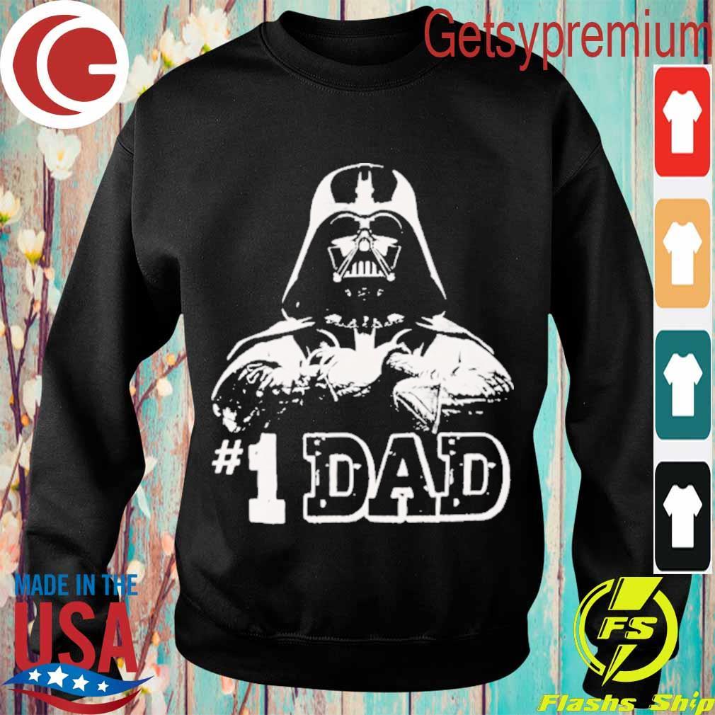 Darth Vader # 1 Dad s Sweatshirt