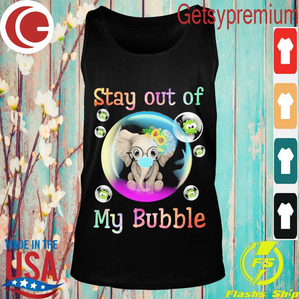 Elephant stay out of my bubble virus s Tank top
