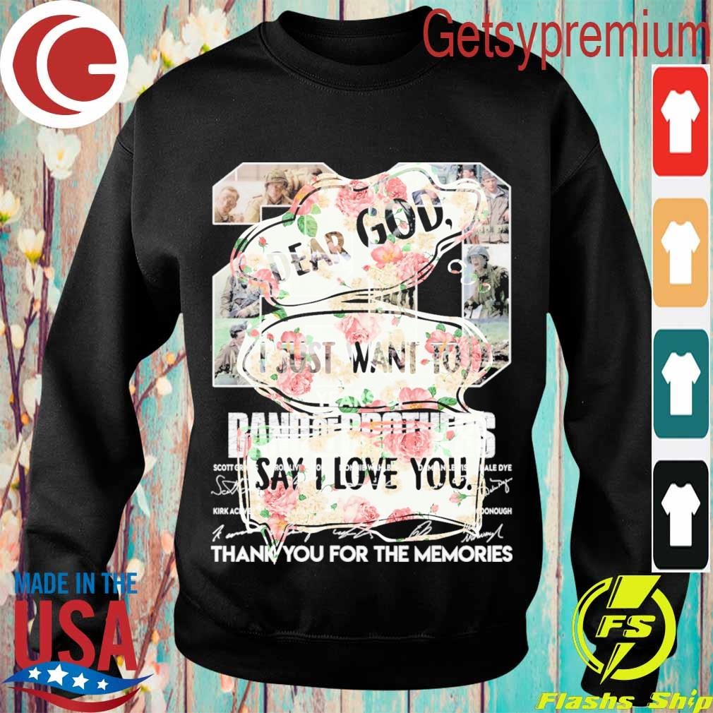 Floral Dear God I just want to say i love you s Sweatshirt