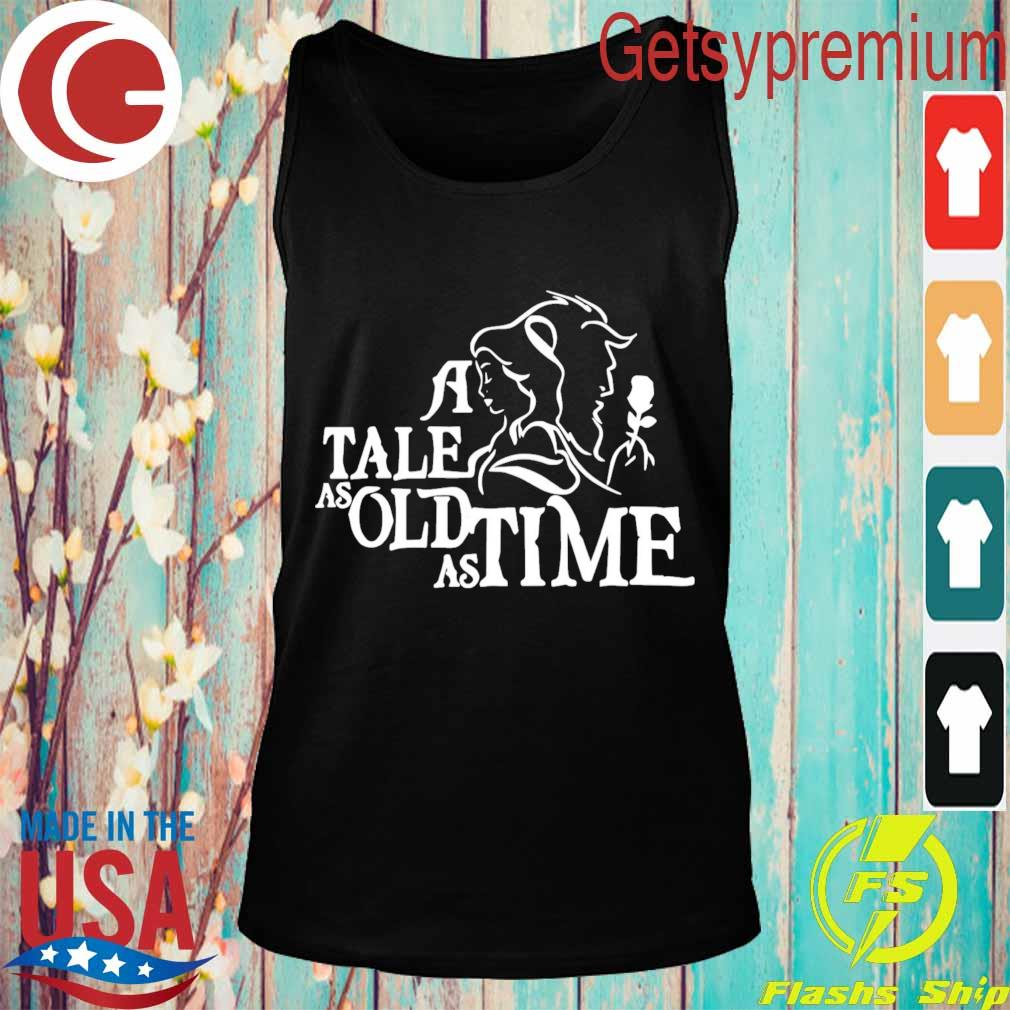 A tale as old as time s Tank top