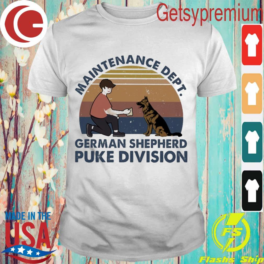Maintenance dept french Shepherd puke division vintage shirt
