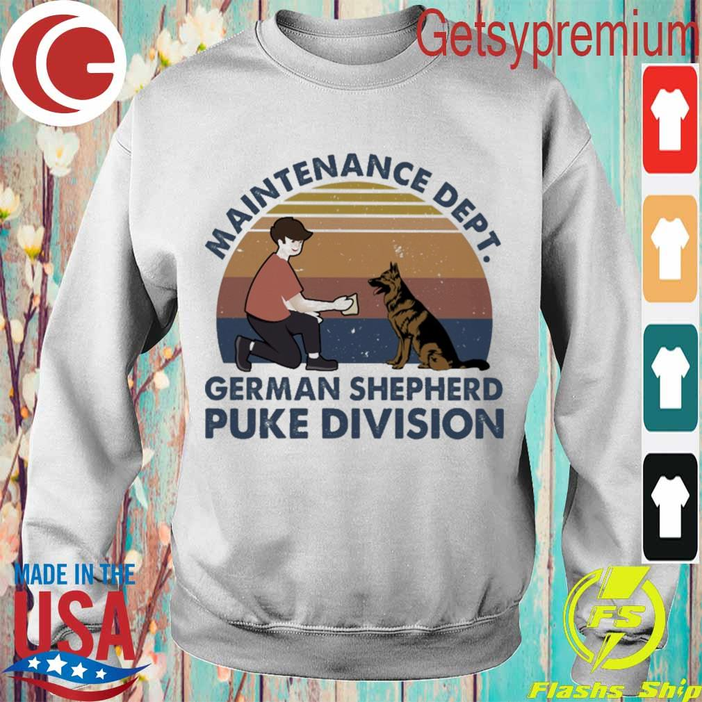 Maintenance dept french Shepherd puke division vintage s Sweatshirt