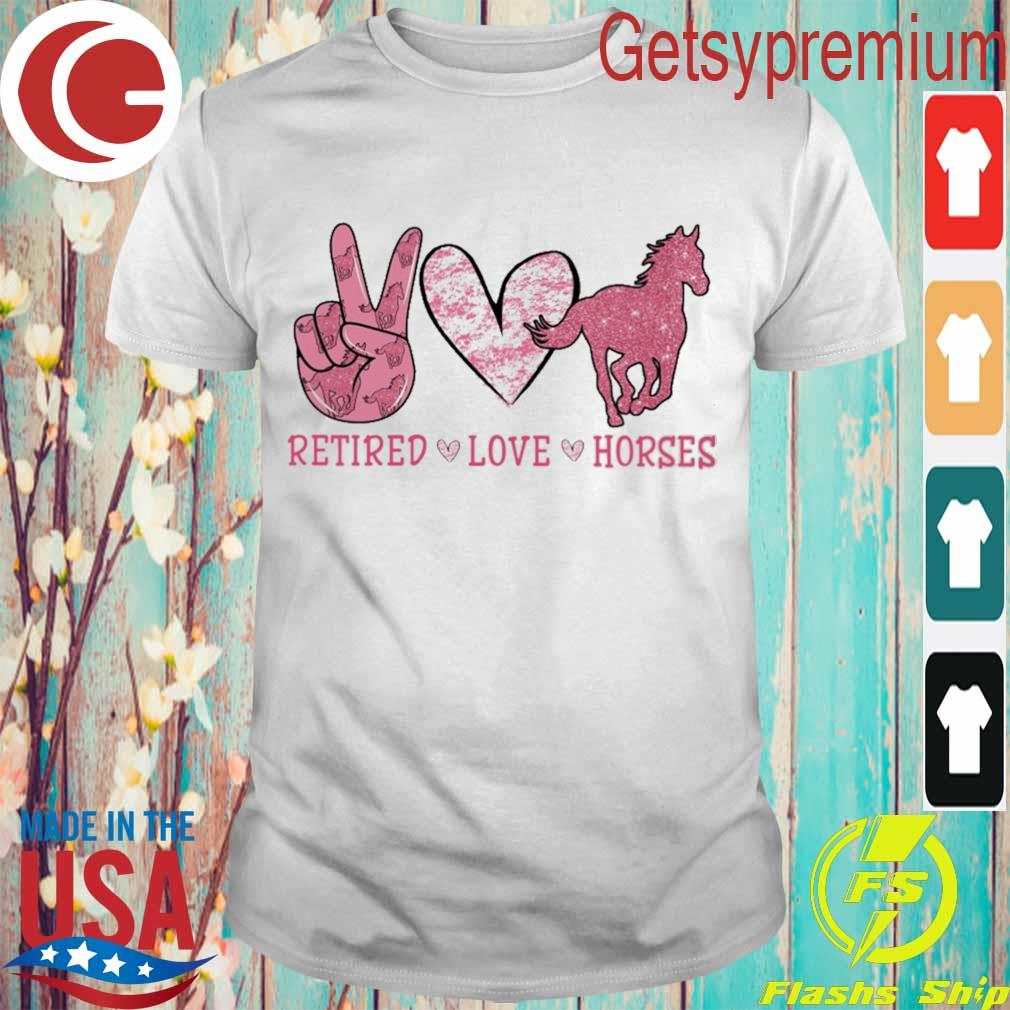 Retired Love Horses diamond shirt
