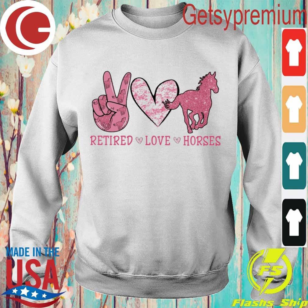 Retired Love Horses diamond s Sweatshirt