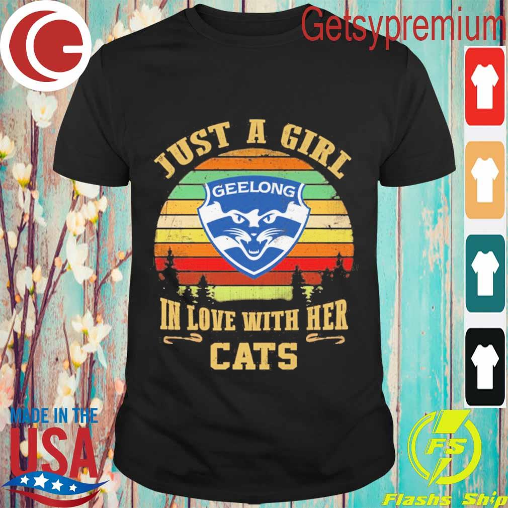 Geelong Football Club Just a Girl in love with her Cats vintage shirt