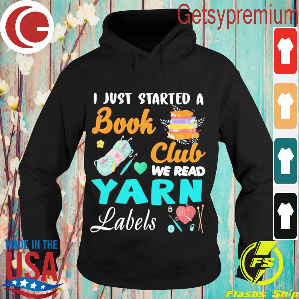 I just started a Book Club we read Yarn Labels s Hoodie