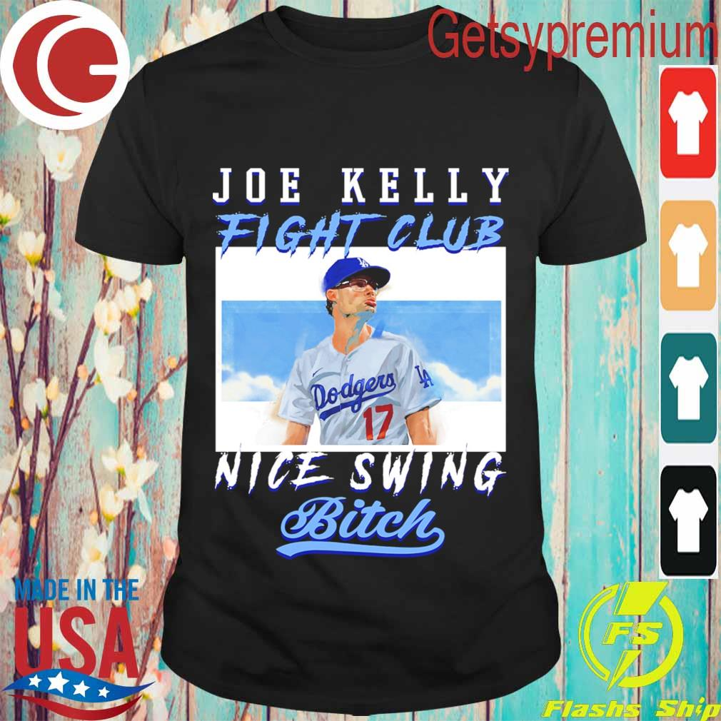 Joe Kelly fight club nice swing bitch shirt