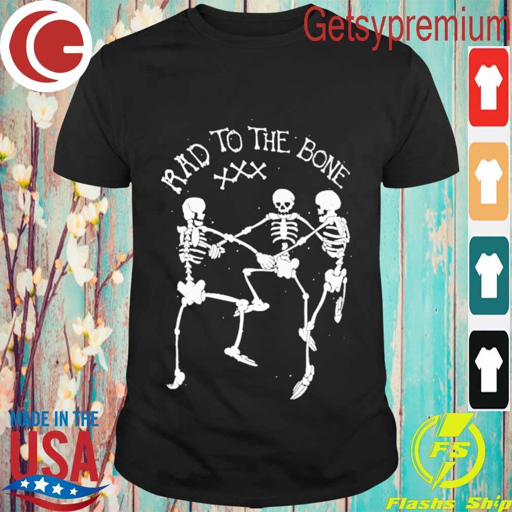 Skeleton dance rad to the bone Halloween shirt