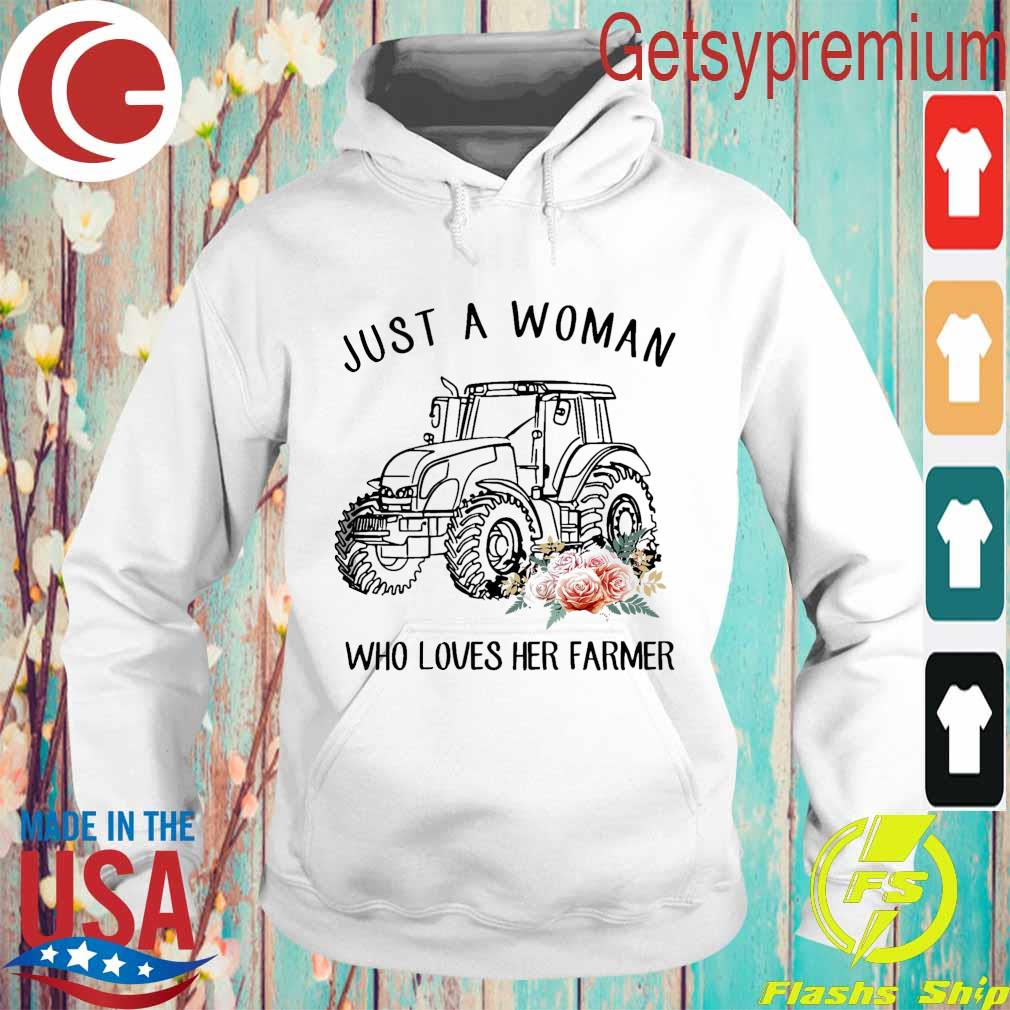 Tractor floral Just A Woman Who Loves Her Farmer Shirt Hoodie