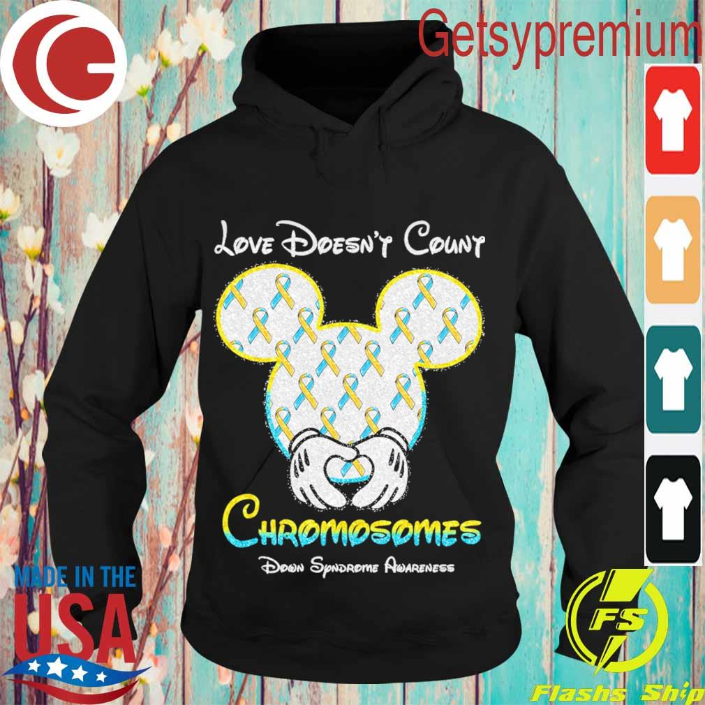 Mickey Mouse love doesn't Count Chromosomes down syndrome awareness s Hoodie