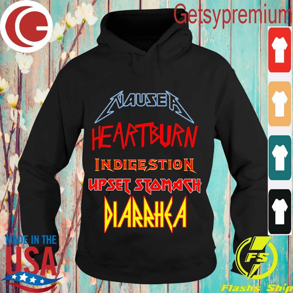Nausea heartburn indigestion Upset Stomach Diarrhea s Hoodie