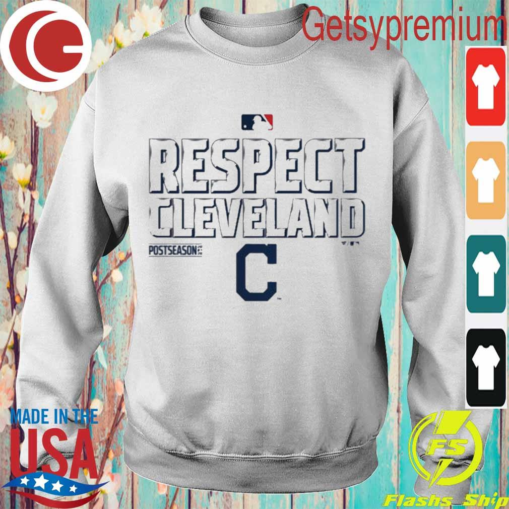 Respect Cleveland s Sweatshirt