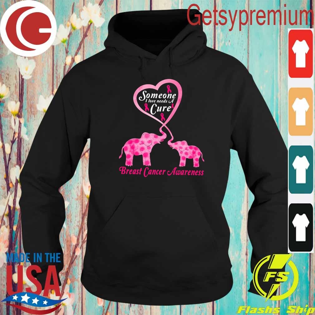 Baby Elephants someone I love needs a Cure Breast cancer Awareness s Hoodie