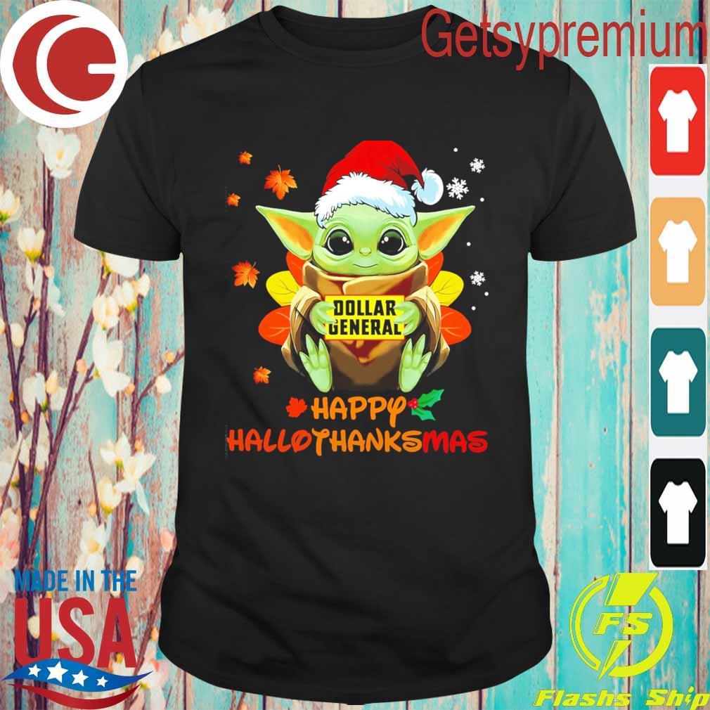 Baby Yoda hug Dollar General happy Hallothanksmas shirt