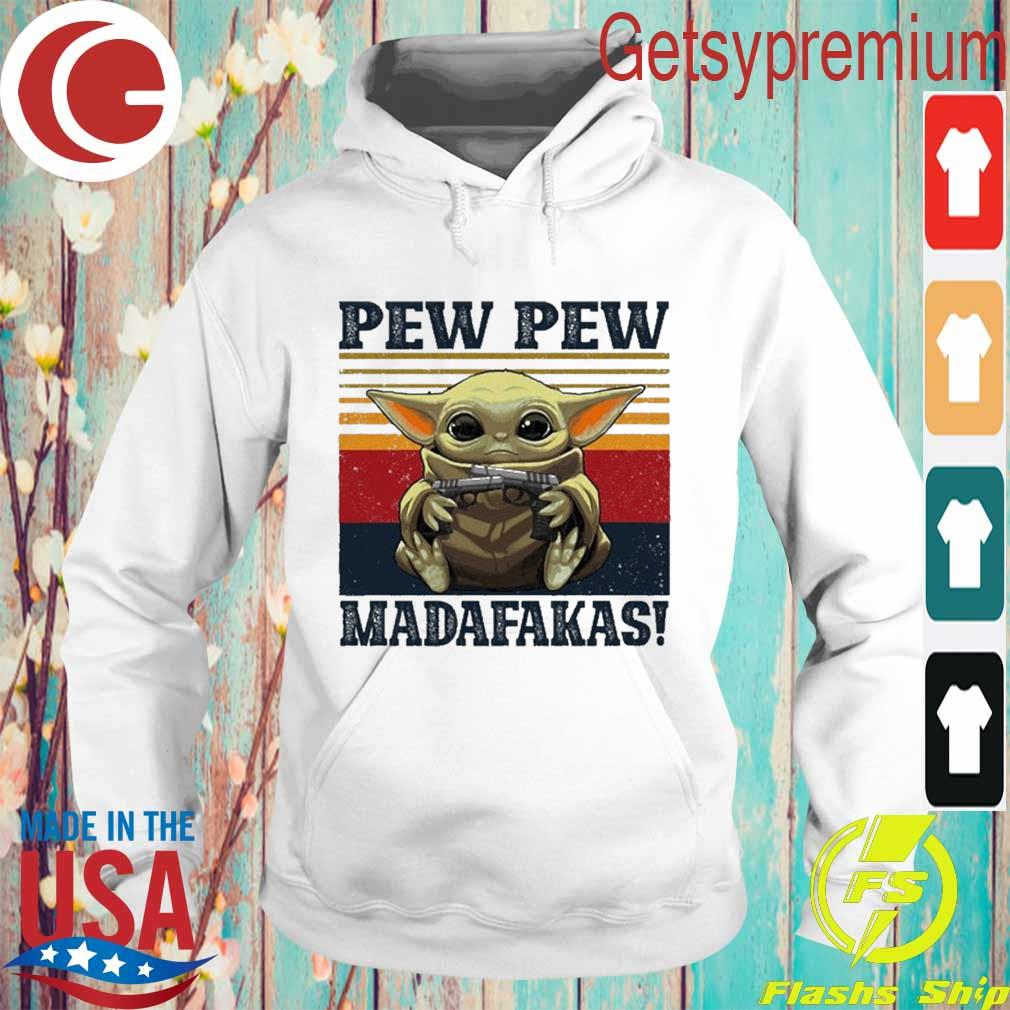 Baby Yoda Pew Pew madafakas vintage s Hoodie