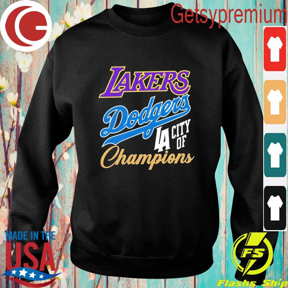 Dodgers Lakers Champions Championship World Series s Sweatshirt
