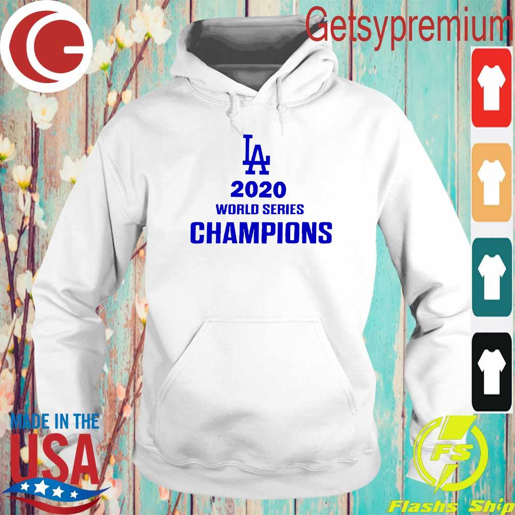 La 2020 World Series Champions Shirt Hoodie