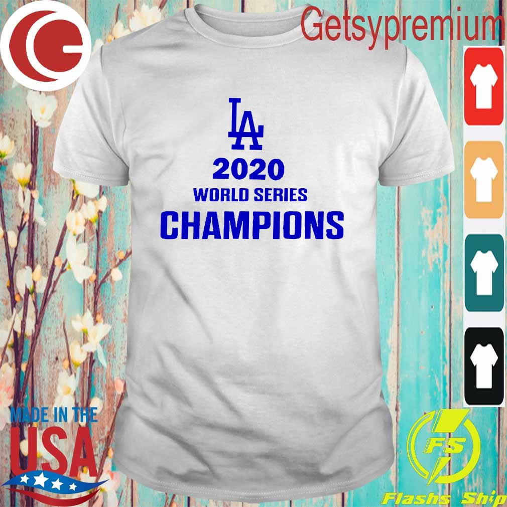 La 2020 World Series Champions Shirt