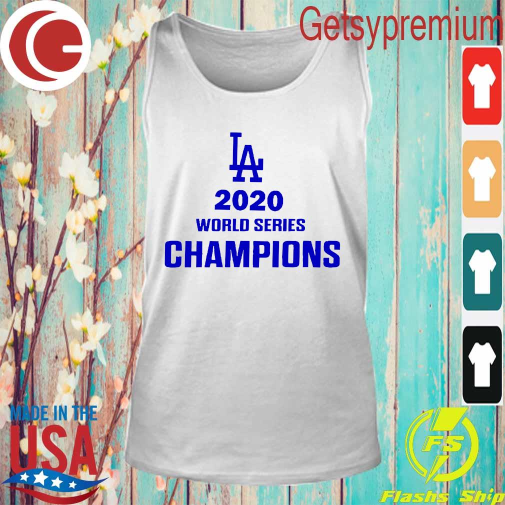 La 2020 World Series Champions Shirt Tank Top