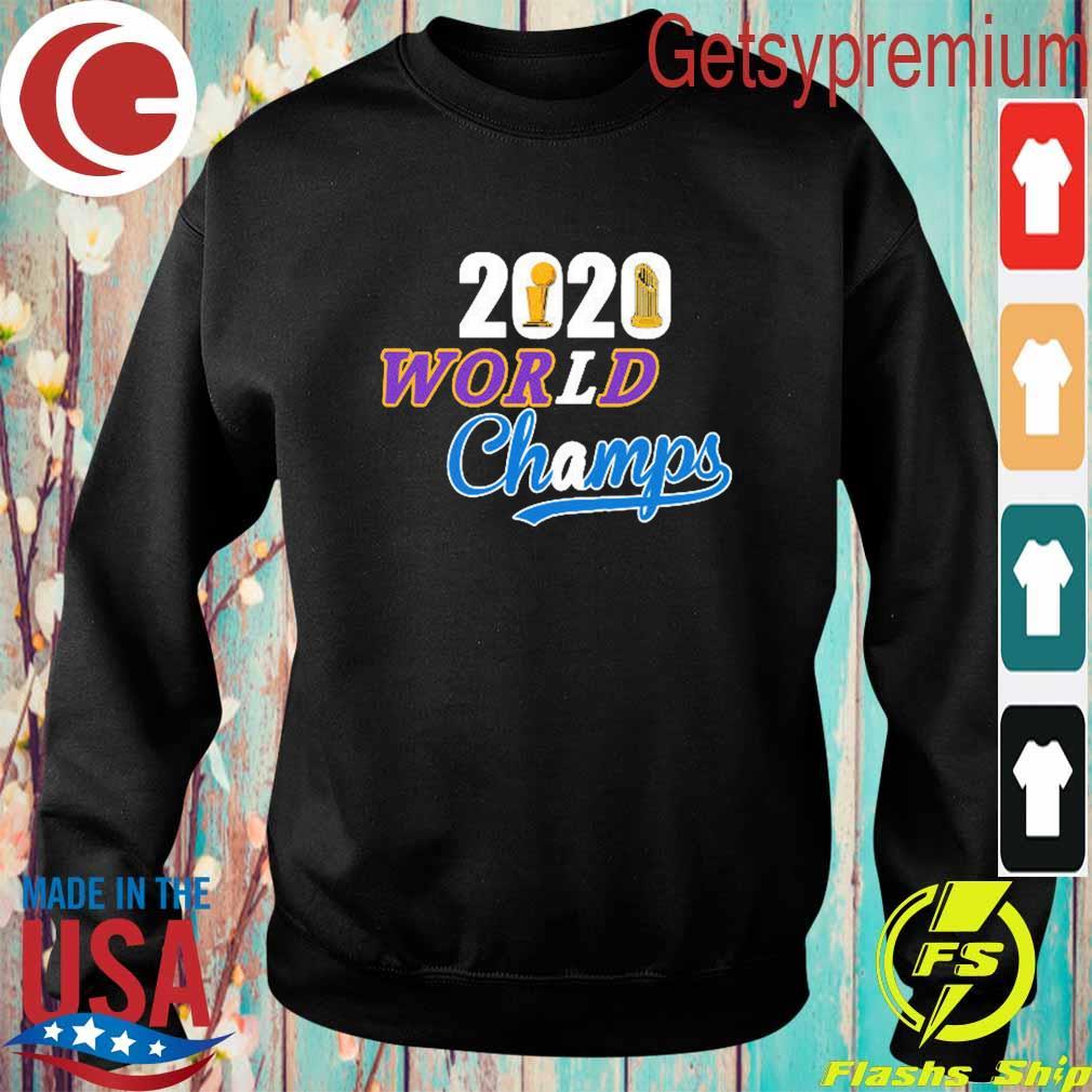 Los Angeles Dodgers Lakers 2020 World Series Champs s Sweatshirt
