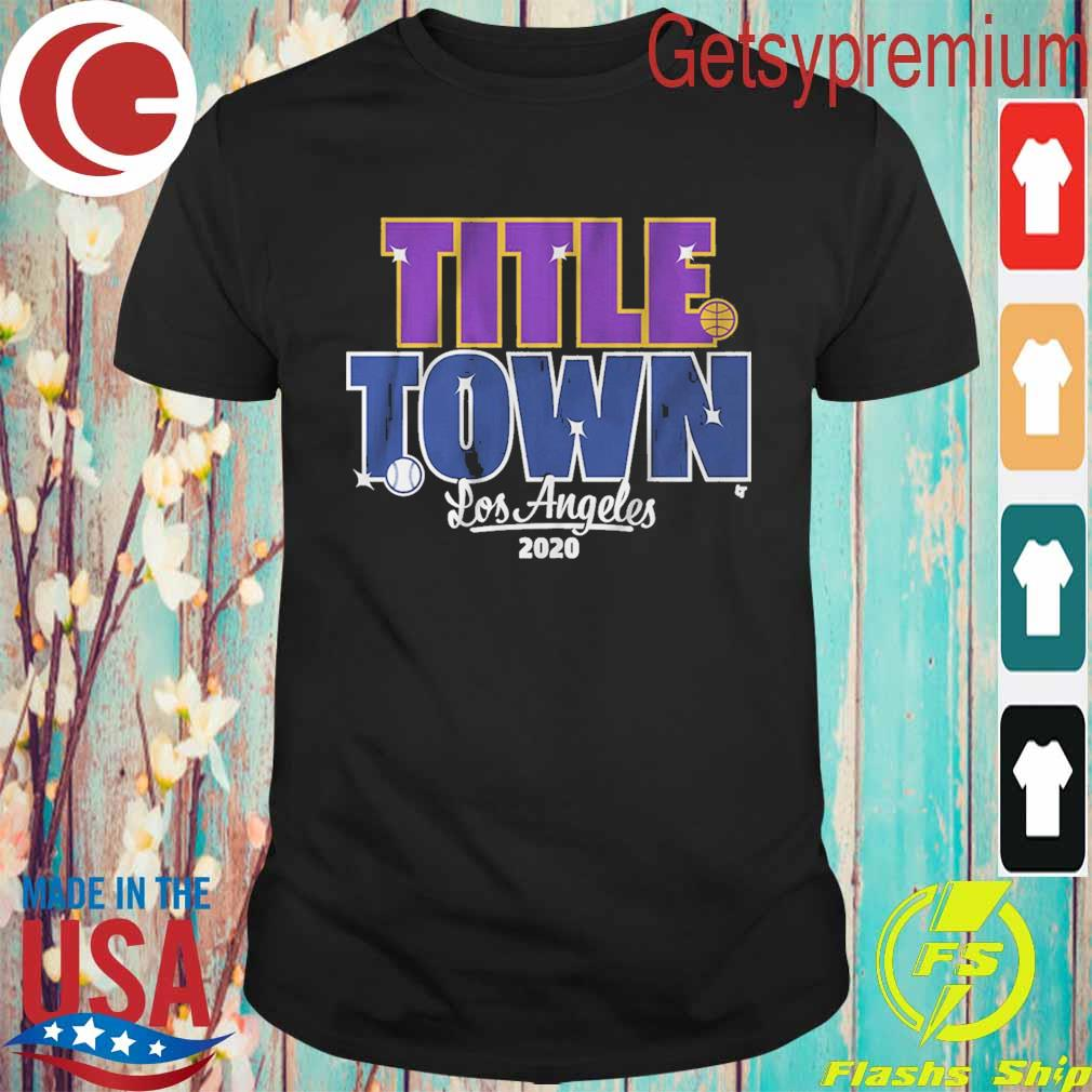 Title Town Los Angeles Dodgers 2020 shirt
