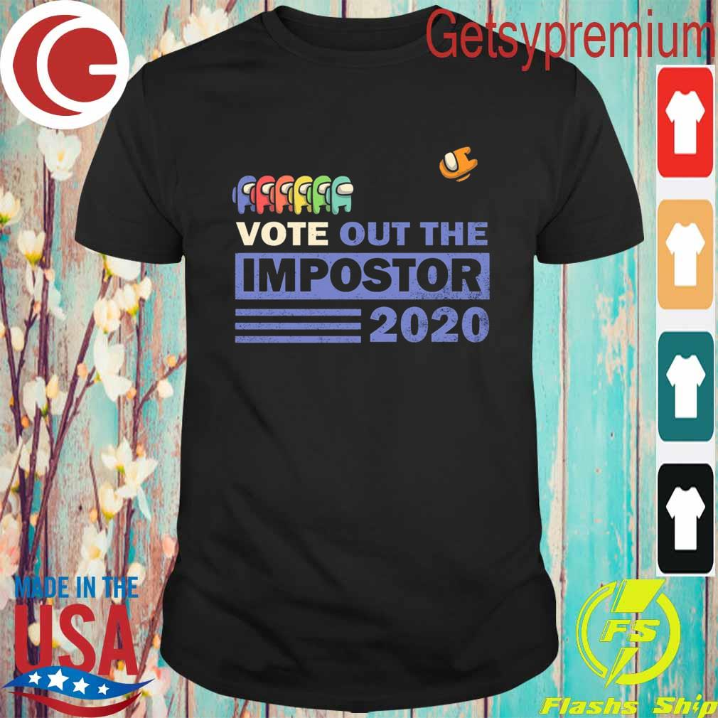 Vote Out the Impostor Among Us 2020 President Shirt