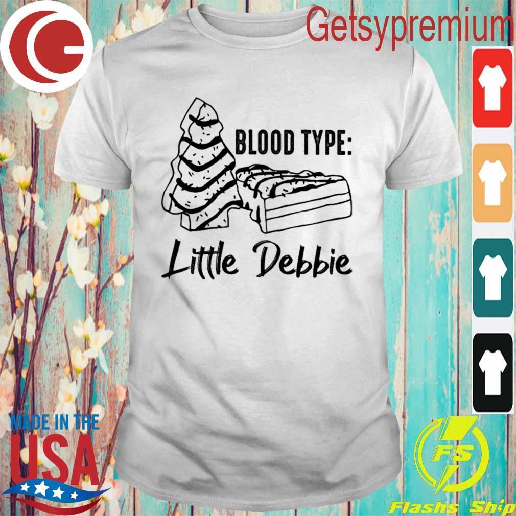 Blood type little Debbie shirt