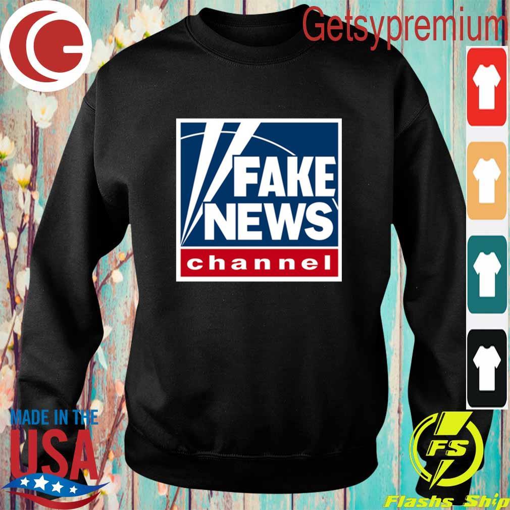 Fake News channel s Sweatshirt