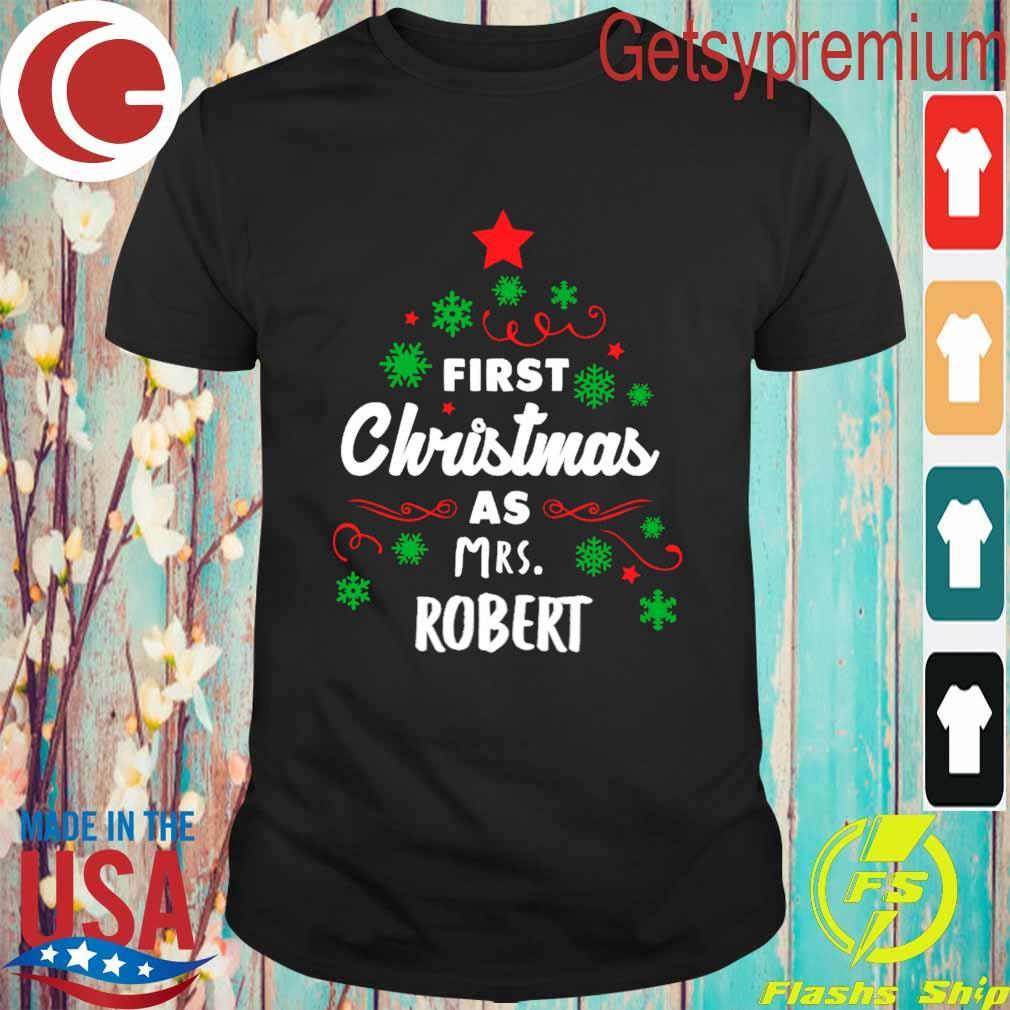 First Christmas as Mrs. Robert tree shirt, hoodie, sweater, long