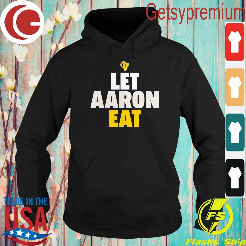 Aaron Donald Los Angeles Rams Let Aaron Eat s Hoodie