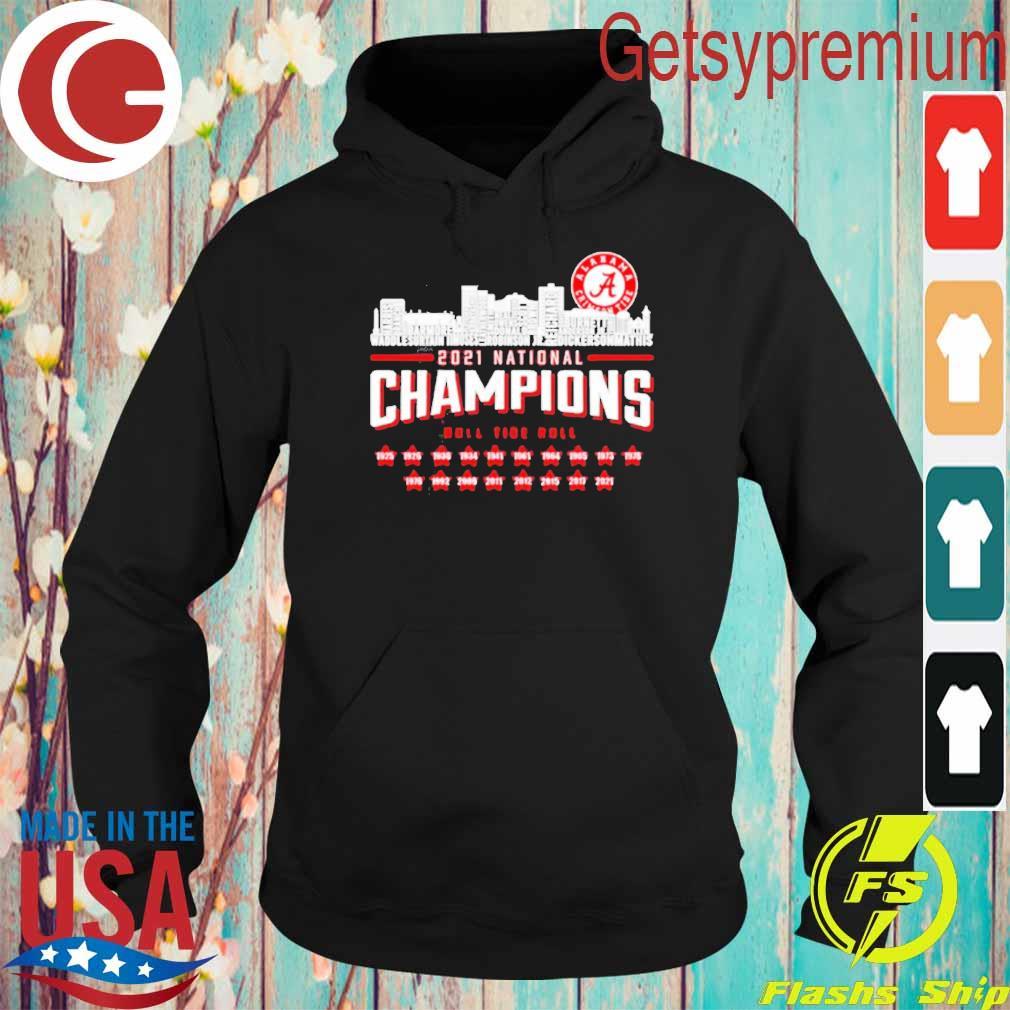 Alabama Crimson Tide 2021 national Champions roll tide roll 1925 2021 s Hoodie