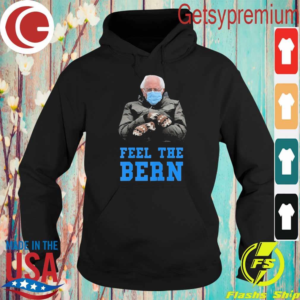 Feel The Bern Bernie Sanders Sitting Mittens Meme s Hoodie