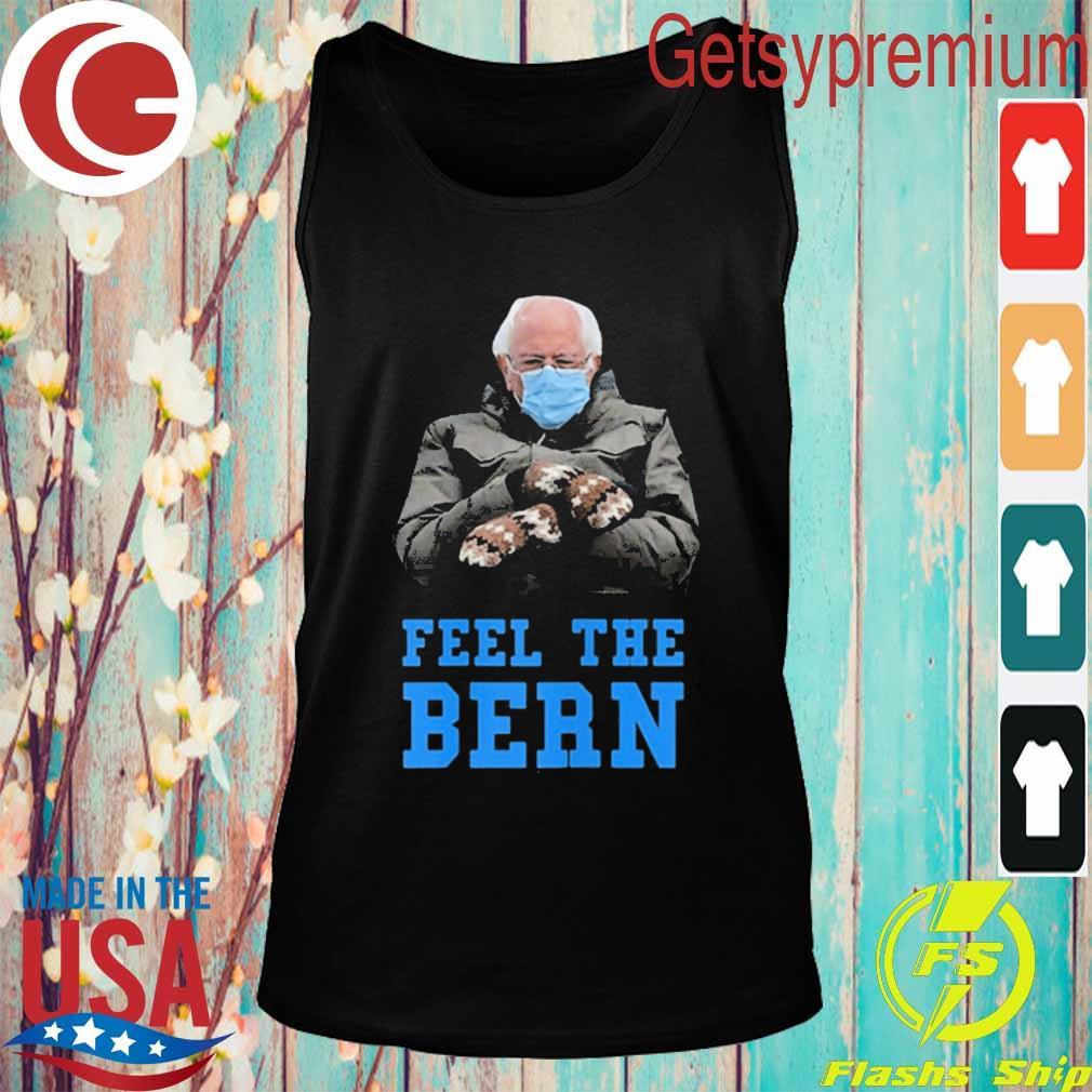 Feel The Bern Bernie Sanders Sitting Mittens Meme s Tank top
