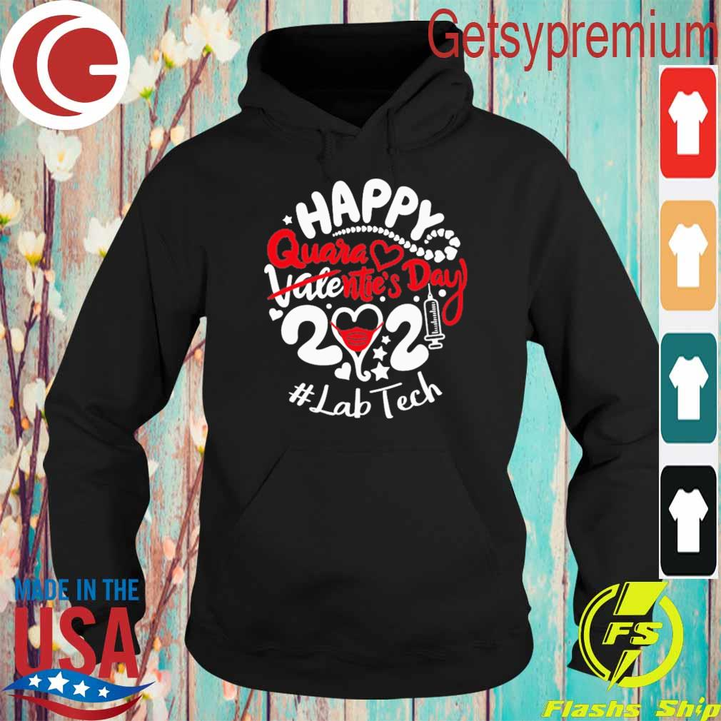 Happy quarantined Valentine's Day 2021 #Lab Tech s Hoodie