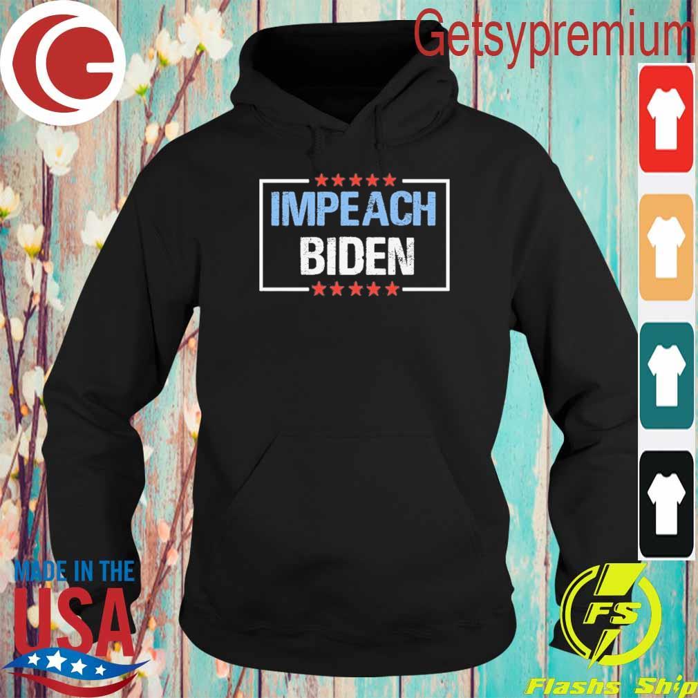 Impeach Biden President 2021 s Hoodie