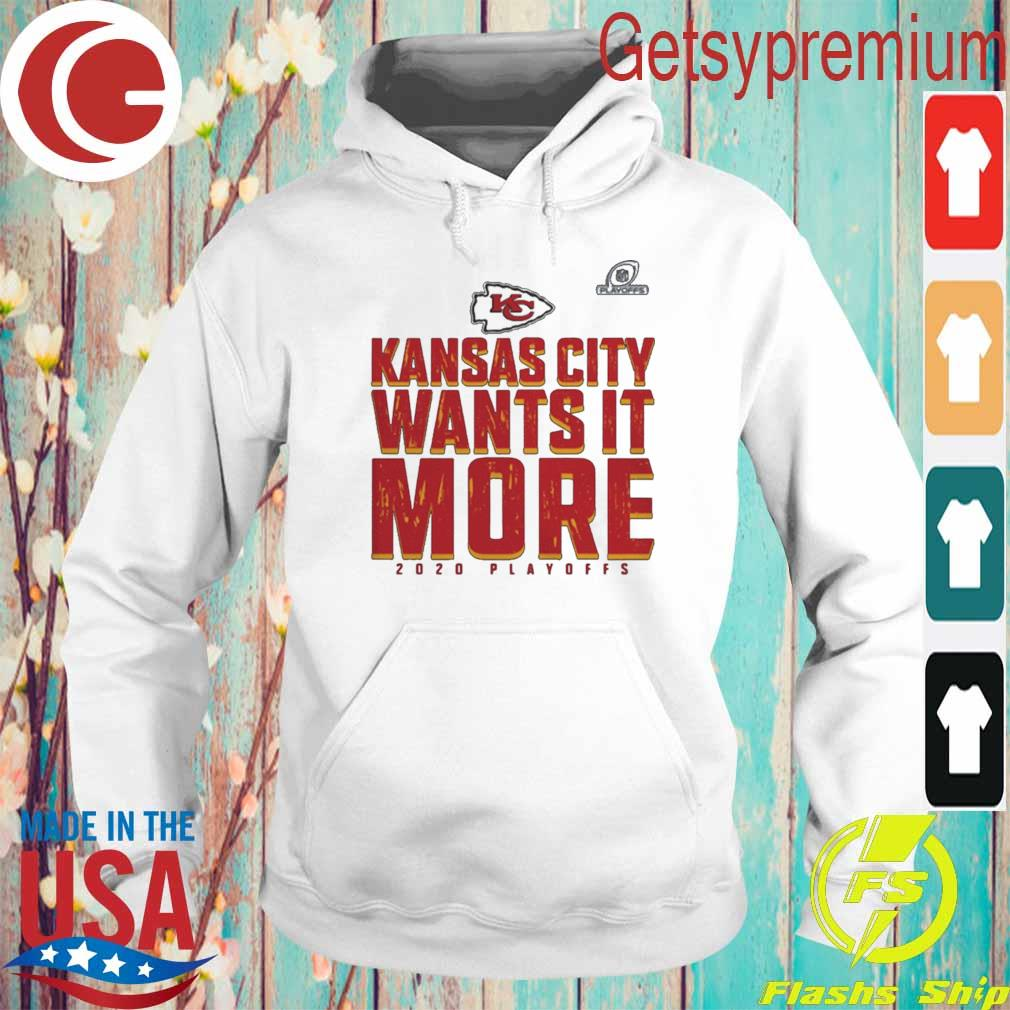 Kansas City Chiefs Wants It More 2020 Playoffs s Hoodie
