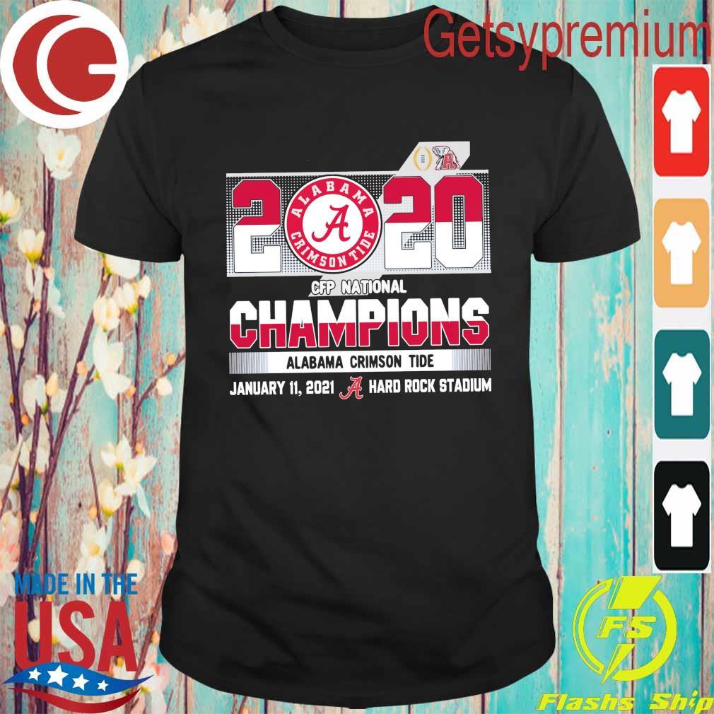 Official 2020 Cfp National Champions Alabama Crimson Tide January 11 2021 hard rock stadium shirt