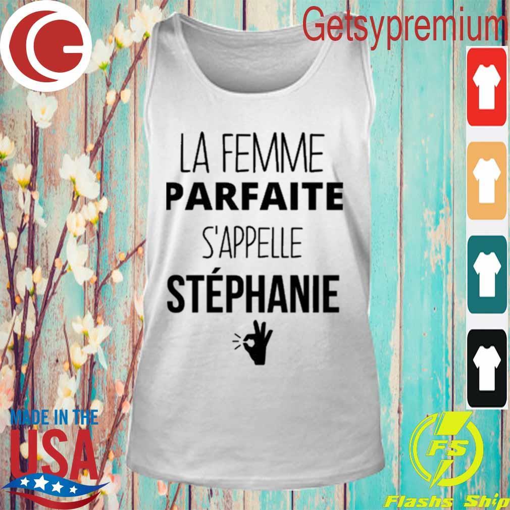 Official Le Femme Parfaite S'appelle Stephanie s Tank Top